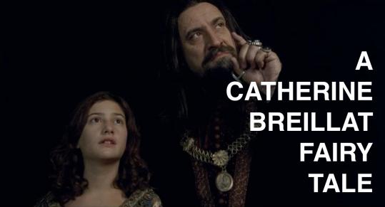 A Catherine Breillat Fairy Tale