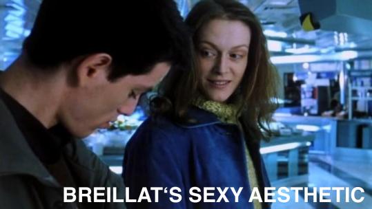 breillat's sexy aesthetic